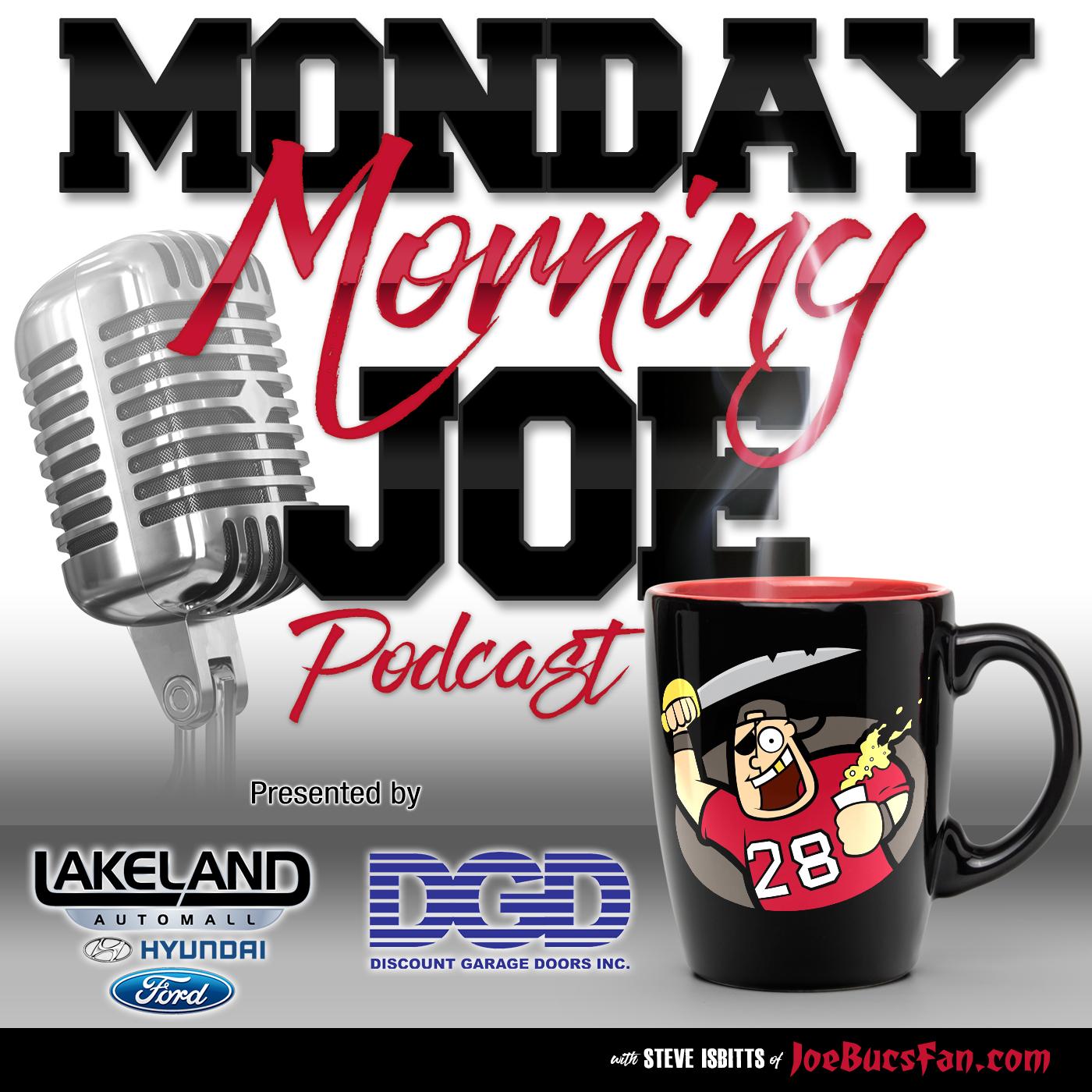 Monday Morning Joe -- Bucs & More
