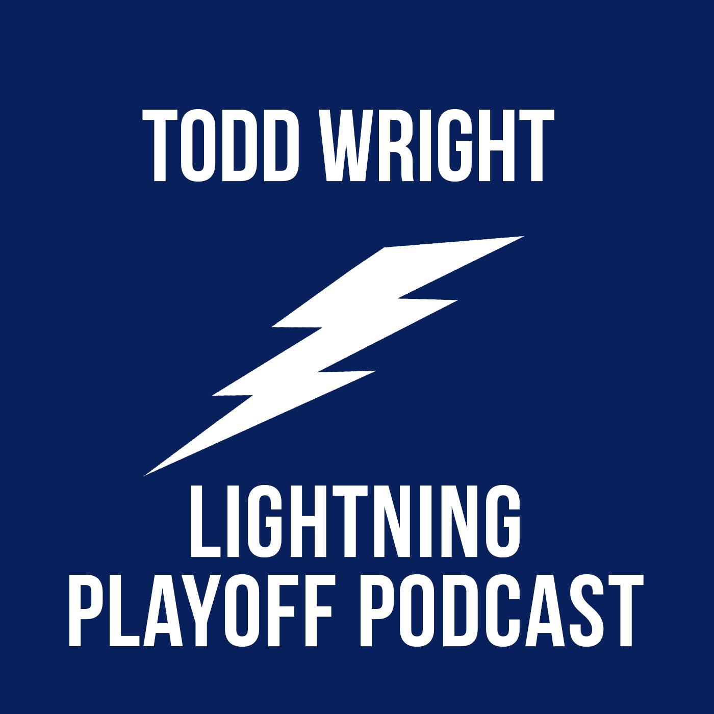 Todd Wright Lightning Playoff Podcast - TAMPA WIN CUP- Via JoeBucsFan.com